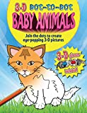 img - for 3-d Dot-to-dot: Baby Animals: Join the Dots to Create Eye-popping 3-D Pictures by Arcturus Publishing (15-Oct-2013) Paperback book / textbook / text book