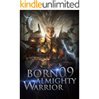 Born Almighty Warrior 9: The Awe-inspiring Enlightening Windstorm (Call of the Oath: Into the Martial Arts World) (English Edition)