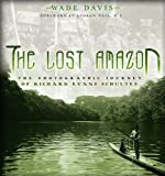 The Lost Amazon, Wade Davis, 1932771255