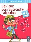 DES JEUX POUR APPRENDRE L'ALPHABET 4-5ANS