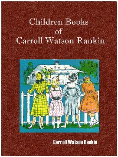 Children Books of Carrol Watson Rankin (3 books) : Dandelion Cottage, Girls of Highland Hall and The Cinder Pond.