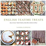 English Teatime Treats%3A Delicious Trad