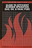 img - for Guide to efficient burner operation: Gas, oil, and dual fuel book / textbook / text book
