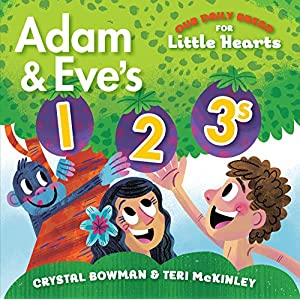 Adam and Eve's 1-2-3s (Our Daily Bread for Little Hearts)