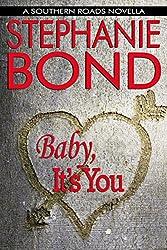 Baby, It's You: A Southern Roads novella