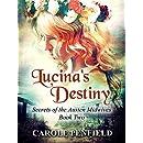 Lucina's Destiny (Secrets of the Austen Midwives)