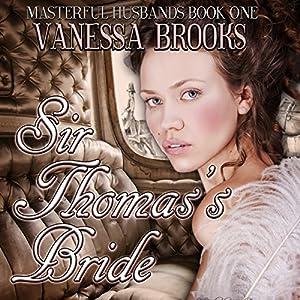Sir Thomas's Bride Audiobook