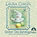 Sweet Tea Revenge Audiobook by Laura Childs Narrated by Barbara McCulloh