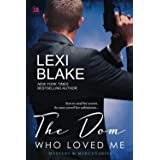 The Dom Who Loved Me (Masters and Mercenaries) (Volume 1)