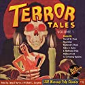 Terror Tales, Volume 1 Audiobook by  RadioArchives.com Narrated by Joey D'Auria, Michael C. Gwynne