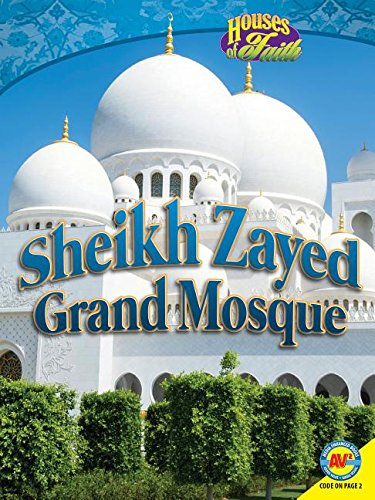 Sheikh Zayed Grand Mosque (Houses of Faith)