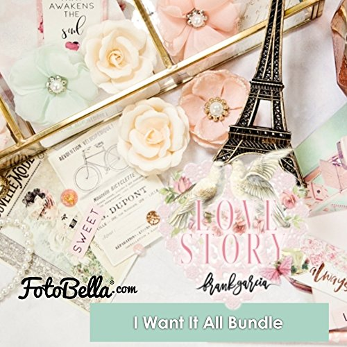 Prima Marketing Love Story I Want It All Bundle by Prima Marketing