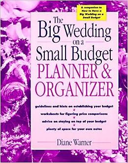the big wedding on a small budget planner organizer diane warner
