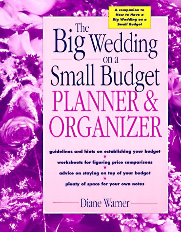 The Big Wedding on a Small Budget Planner & Organizer: Diane ...