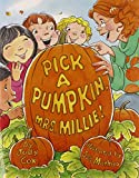 Pick a Pumpkin, Mrs. Millie
