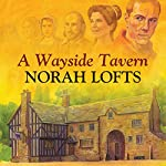 A Wayside Tavern | Norah Lofts