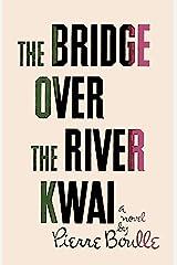 Bridge Over the River Kwai Paperback