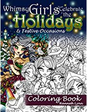 Whimsy Girls Celebrate the Holidays & Festive Occasions Coloring Book