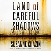 Land of Careful Shadows | Suzanne Chazin