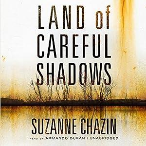 Land of Careful Shadows Audiobook
