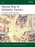 : World War II Infantry Tactics: Company and Battalion (Elite) (v. 2)