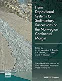 img - for From Depositional Systems to Sedimentary Successions on the Norwegian Continental Margin (Special Publication 46 of the IAS) (International Association Of Sedimentologists Series) book / textbook / text book