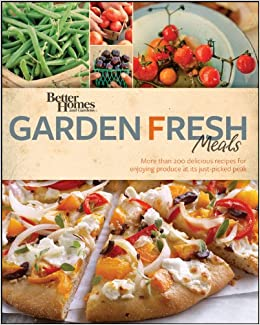 Better Homes and Gardens Garden Fresh Meals Better Homes and