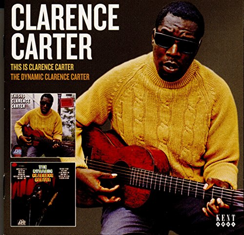This Is Clarence Carter - The Dynamic Clarence Carter