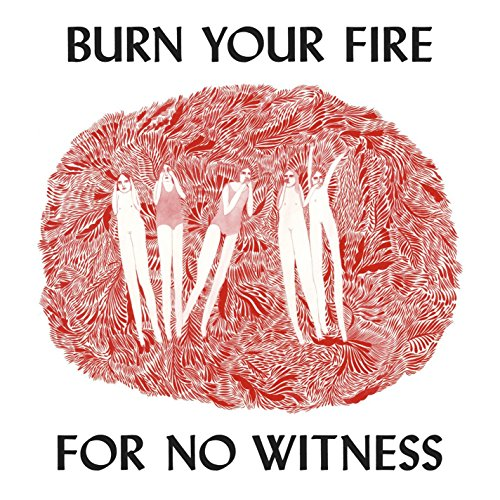 Burn Your Fire for No Witness - Seller: Amazon  [+Peso($26.00 c/100gr)] (MMVP)