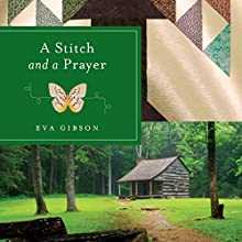 A Stitch and a Prayer Audiobook by Eva Gibson Narrated by Reay Kaplan