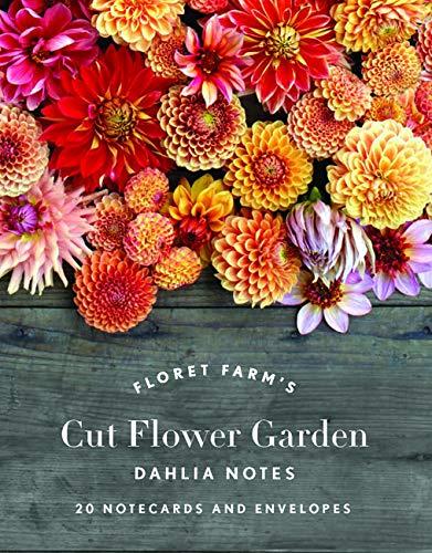 Floret Farm's Cut Flower Garden: Dahlia Notes: 20 Notecards & Envelopes