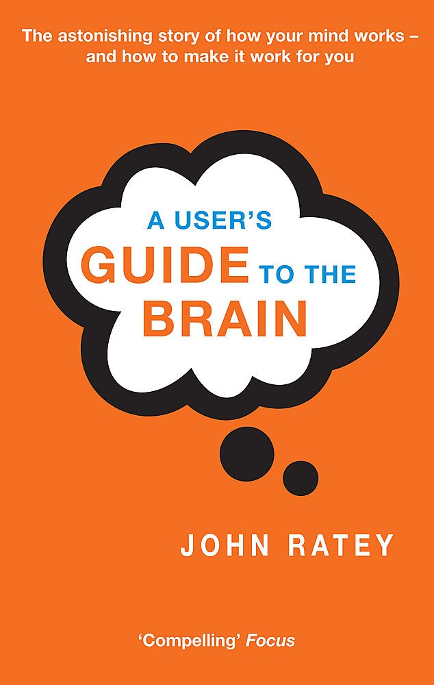 Read Online A User's Guide to the Brain pdf epub