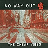No Way Out by The Cheap Vibes