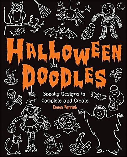 Halloween Doodles: Spooky Designs to Complete and Create (Halloween Ideas)