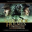 Sherlock Holmes - The Hound of the Baskervilles (Dramatized) Audiobook by Arthur Conan Doyle, Richard Dinnick Narrated by Nicholas Briggs, Richard Earl, Samuel Clemens, John Banks, Barnaby Edwards