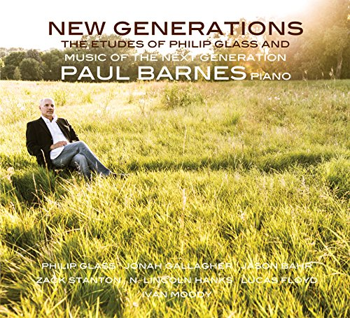 new-generations-philip-glass-and-music-of-the-next-generation