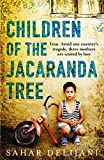 Children of the Jacaranda Tree by Sahar Delijani front cover