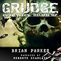 Grudge: Operation Highjump Audiobook by Brian Parker Narrated by Roberto Scarlato