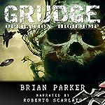 Grudge: Operation Highjump | Brian Parker