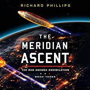 Download audiobook The Meridian Ascent: Rho Agenda Assimilation, Book 3