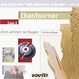 Toupie 4 : Chantourner