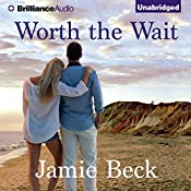 Worth the Wait | Jamie Beck