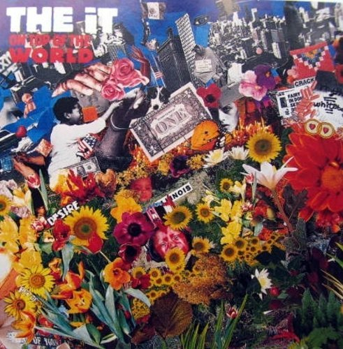 On top of the world (1990) by The It (1990-08-02)