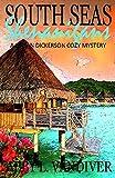 South Seas Shenanigans (A Logan Dickerson Cozy Book 6)