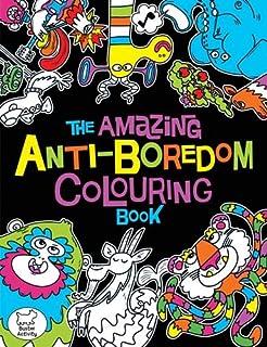 the amazing anti boredom colouring book colouring books - Kids Colouring Book