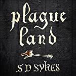 Plague Land | S. D. Sykes