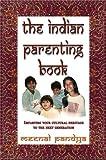 The Indian Parenting Book, Meenal Pandya, 0963553968