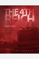 The 4th Reich Book 3 Part 2 Kindle Edition
