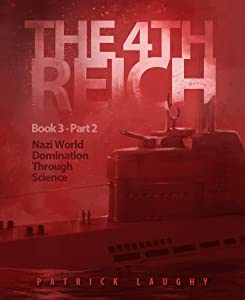 The 4th Reich Book 3 Part 2