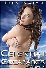 Celestial Escapades Vol. 4 Kindle Edition